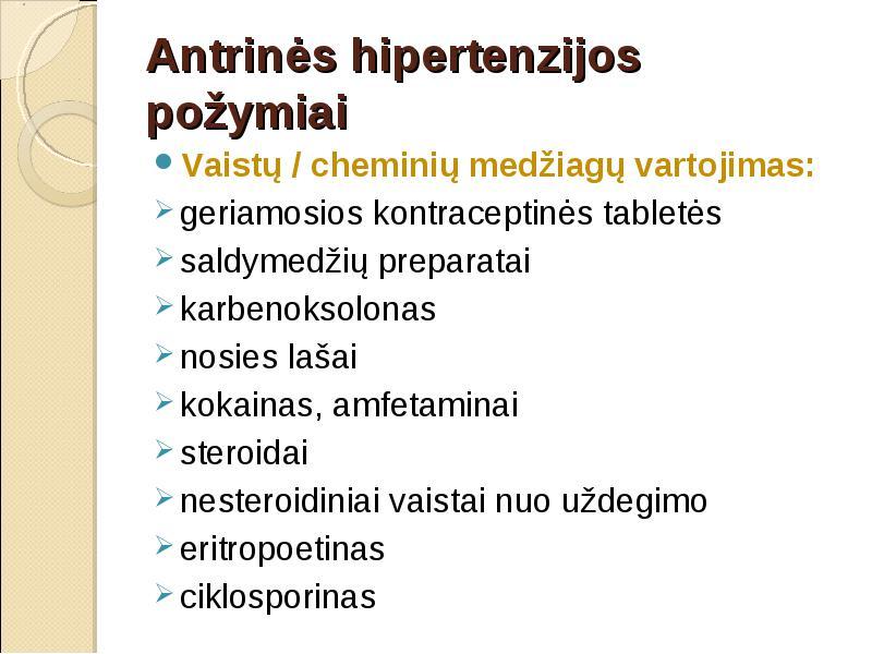 vartoti vaistus nuo hipertenzijos pirmieji hipertenzijos simptomai