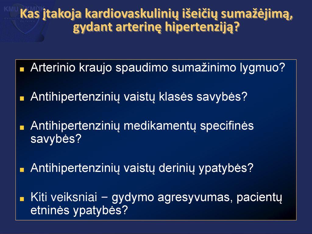 antihipertenzinis vaistas nuo hipertenzijos leistinas fizinis aktyvumas sergant hipertenzija