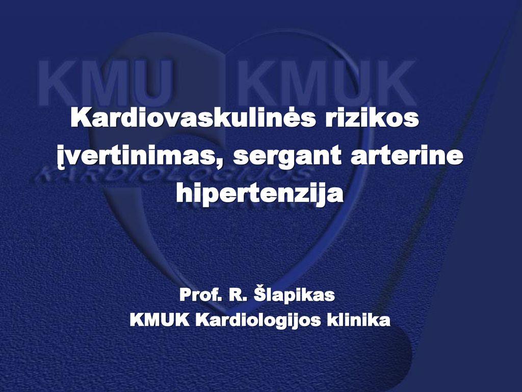 hipertenzijos rizikos vertinimas