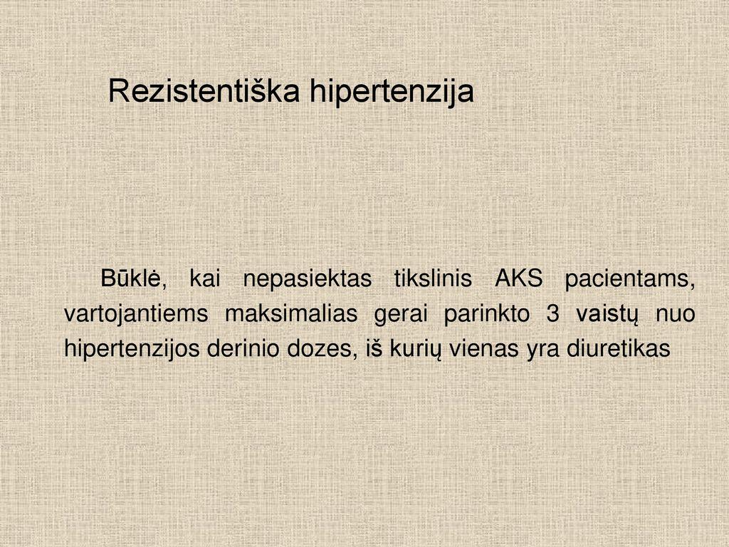 vaistai nuo hipertenzijos 2 laipsnių hipotiazidinė hipertenzija